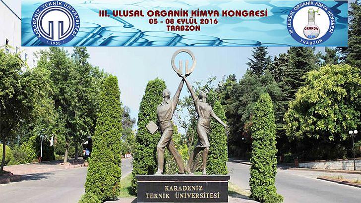 3.Ulusal Organik Kimya Kongresi 5 Eylül'de Trabzon'da Yapılacak