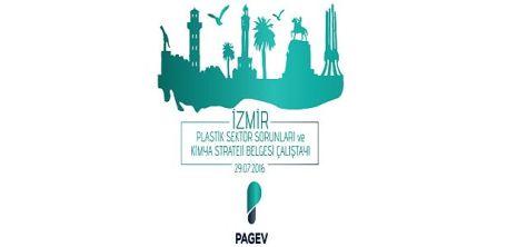 PAGEV, Plastik Sektör Sorunları ve Kimya Sektörü Strateji Belgesi Çalıştayı'nı 29 Temmuz'da İzmir'de Gerçekleştiriyor